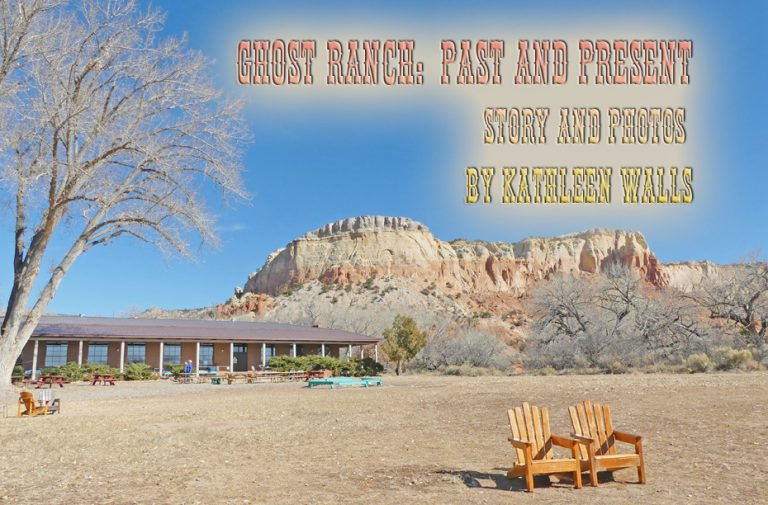 Ghost Ranch: Past and Present